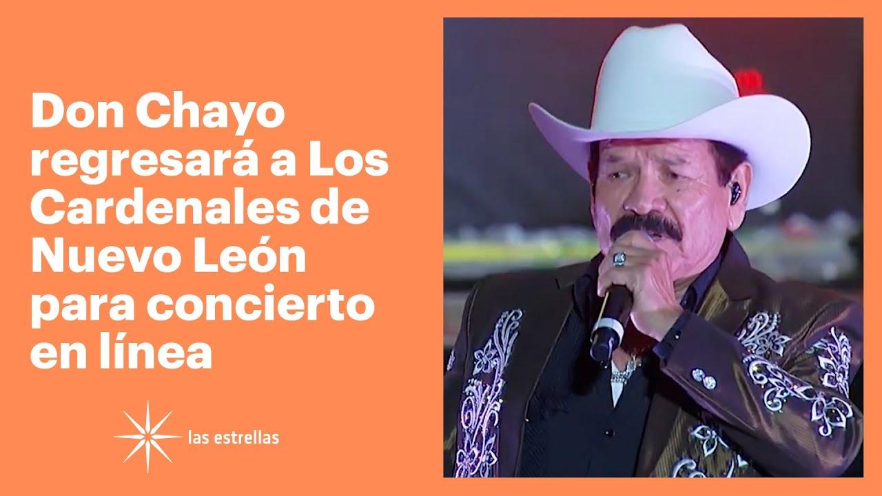 Don Chayo regresará a Los Cardenales de Nuevo León para concierto en línea | Las Estrellas
