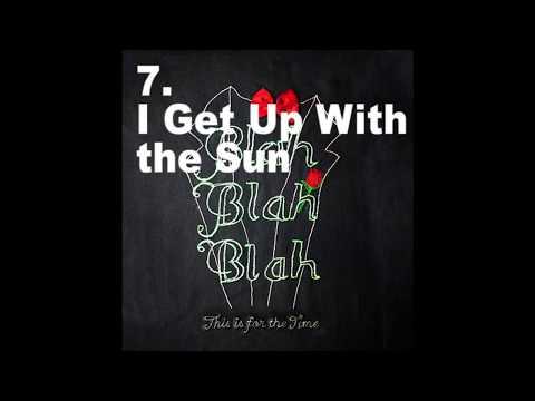 Blah Blah Blah - This Is For the Time (full album)