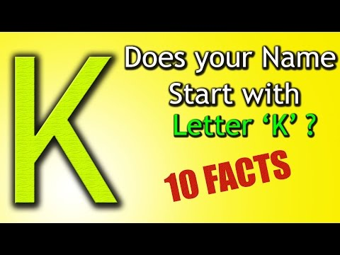 10 Facts about the People whose name starts with Letter 'K' | Personality Traits