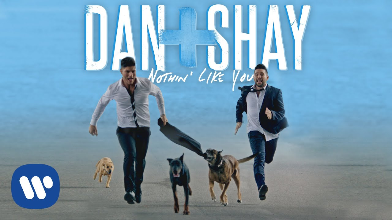 Nothin like you dan and shay music video
