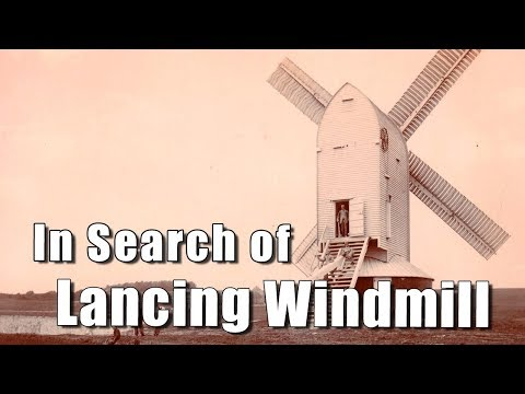 Sussex Walks: In Search Of Lancing Windmill