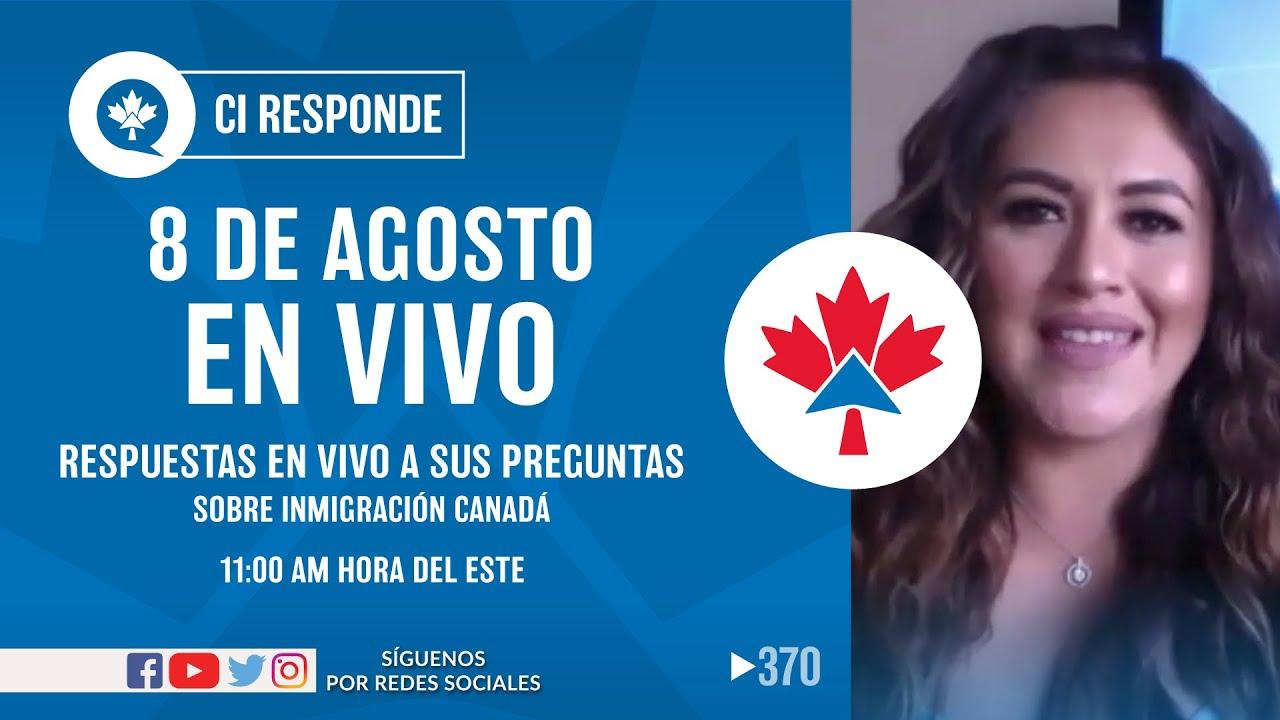 CI Responde En vivo, Sabado 08 agosto, Preguntas y Respuestas. CI Canada, Jesús Hernández