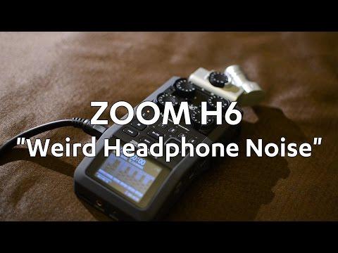 "Zoom H6 ""Weird Headphone Noise"" - Please set Annotations ON"