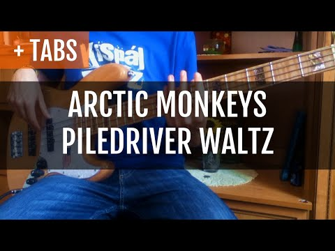 Arctic Monkeys - Piledriver Waltz (Bass Cover with TABS!)