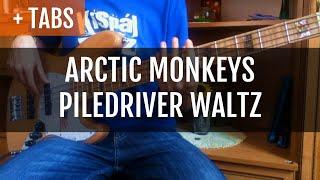 Baixar Arctic Monkeys - Piledriver Waltz (Bass Cover with TABS!)