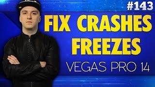 Vegas Pro 14: How To Fix Crashes & Freezes - Tutorial #143