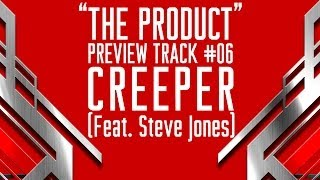 "PREVIEW: #06 CREEPER (Featuring Steve ""Agent 13"" Jones) : ANGELSPIT"