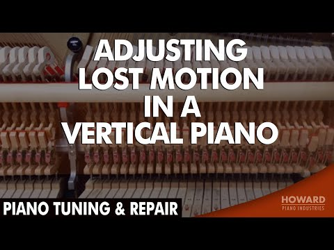 Piano Tuning & Repair - Adjusting Lost Motion in a Vertical Piano