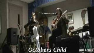 The Lovin Sound(Ian Tyson).(Octobers Child) live