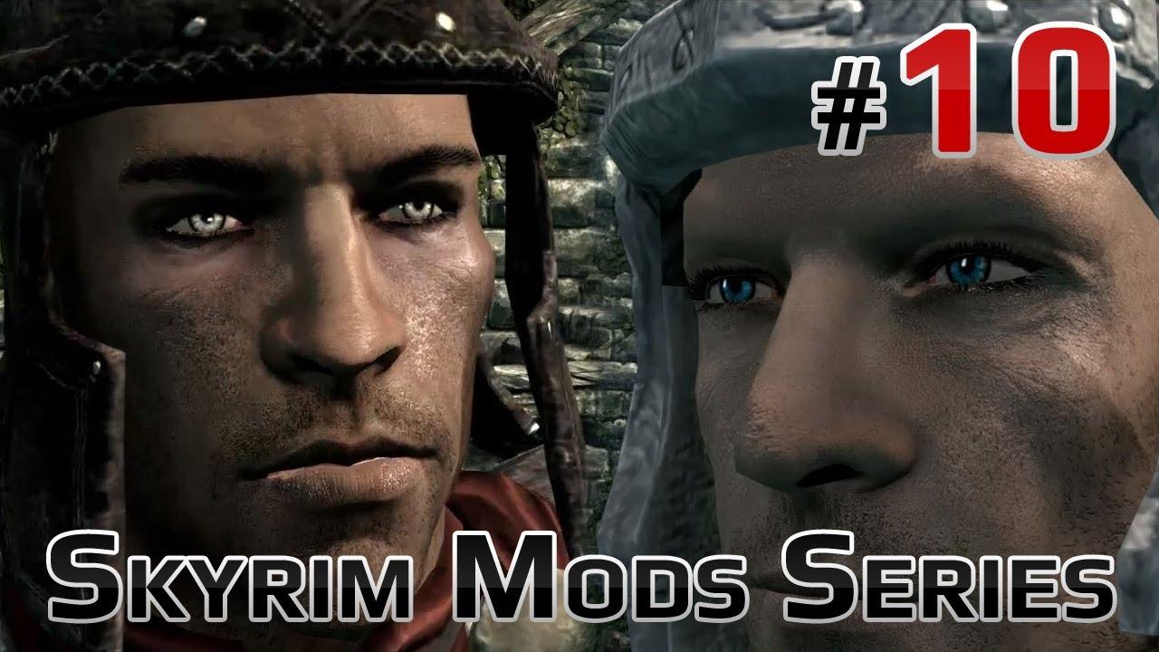 Skyrim Mods Series 10 Better Men Faces And Better Hair Youtube