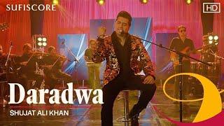 Daradwa (Official Video)   Shujat Ali Khan   Latest Classical Song 2020