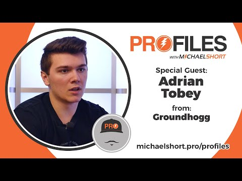 PROFILES with Michael Short and Special Guest Adrian Tobey from Groundhogg