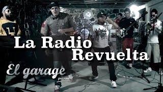 """La Radio Revuelta - """"Tras Bambalinas"""" en El Garage presenta"""