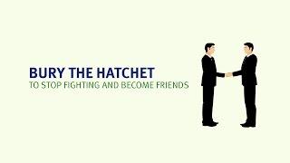 English Idioms | Bury the hatchet