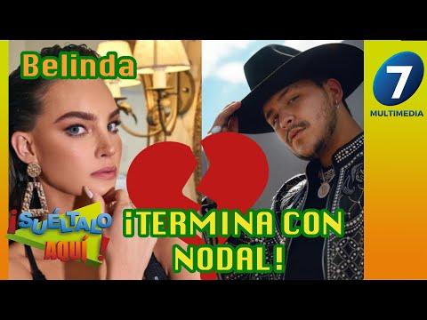 Belinda ¡TERMINA CON NODAL! / Multimedia 7