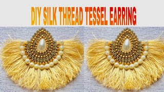 DIY Tassel Earring || Handmade Silk Thread Tassel Earring Tutorial