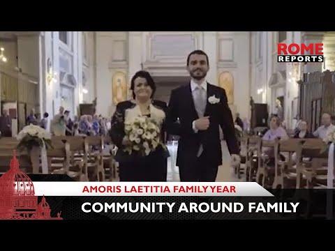 """We must build community around families,"" Amoris Laetitia Family Year"