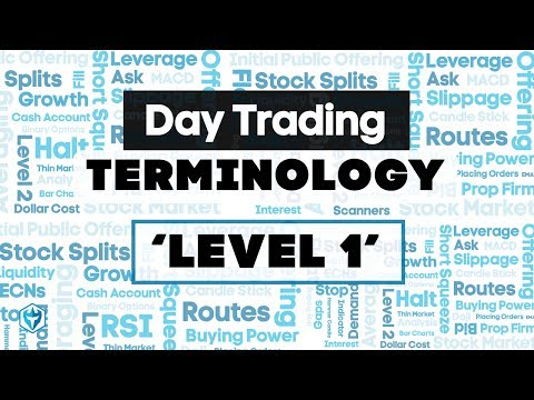 Level 1 Definition : Trading Terminology