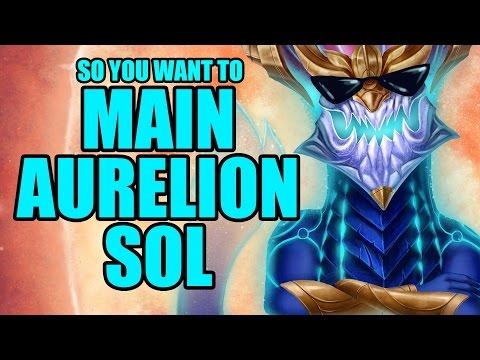 So you want to main Aurelion Sol
