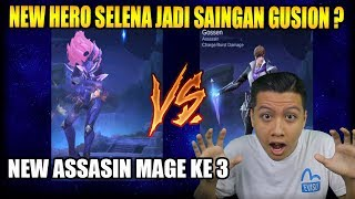 NEW HERO ASSASIN MAGE SELENA SAINGAN GUSION   - Mobile Legend Bang Bang