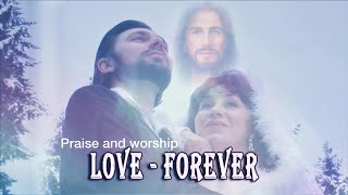 "(English) Praise and worship ""LOVE FOREVER""   Valentina Prokopenko-Alive"