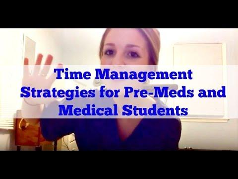 Time Management Strategies for Pre-Meds and Medical Students