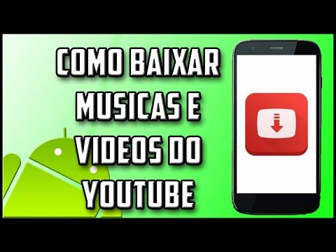 Como baixar musicas e videos do youtube l Mundo Android