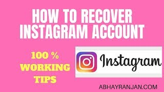 HOW TO RECOVER YOUR INSTAGRAM ACCOUNT 2018 | HOW TO GET BACK DISABLED /DELETED INSTAGRAM ACCOUNT