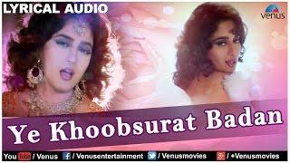 Ye Khoobsurat Badan Full Song With Lyrics | Rajkumar | Anil Kapoor & Madhuri Dixit