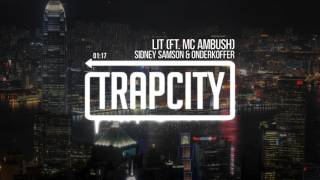 Sidney Samson & Onderkoffer - LIT (ft. MC Ambush)