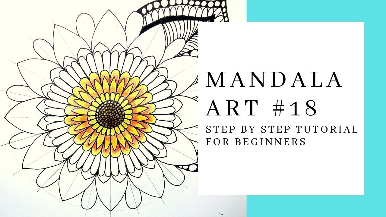 MANDALA FLOWER/ STEP BY STEP TUTORIAL / BEGINNERS/ MANDALA ART #18