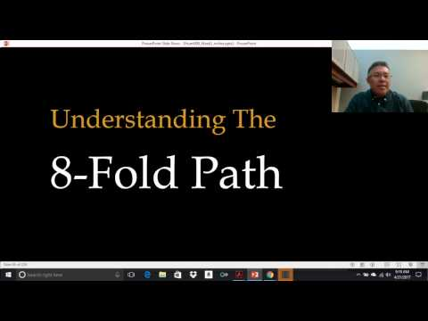 Buddhism: What is the 8-Fold Path? - Comparative Religion Course Lecture