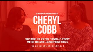 Music Executive Cheryl Cobb Talks About Her New Book '10 Dirty Lil Secrets'