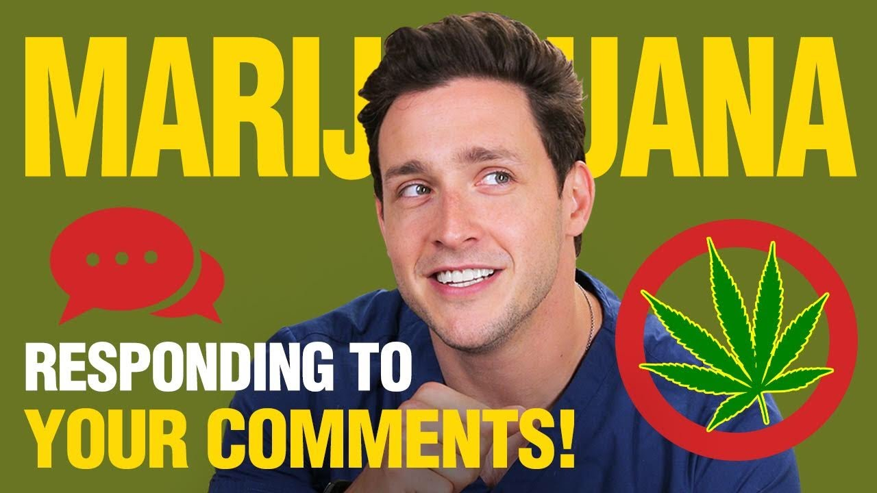 my-thoughts-on-marijuana-responding-to-your-comments-doctor-mike