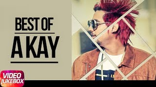 Best Of A Kay |  Jukebox | Latest Punjabi Songs 2018 | Speed Records