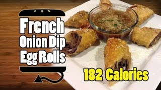 French Onion Soup French Dip Roast Beef Au Jus Egg Rolls Recipe - Hellthyjunkfood