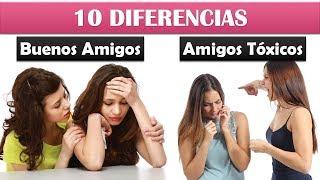10 Diferencias Entre Buenos Amigos Y Amigos Tóxicos