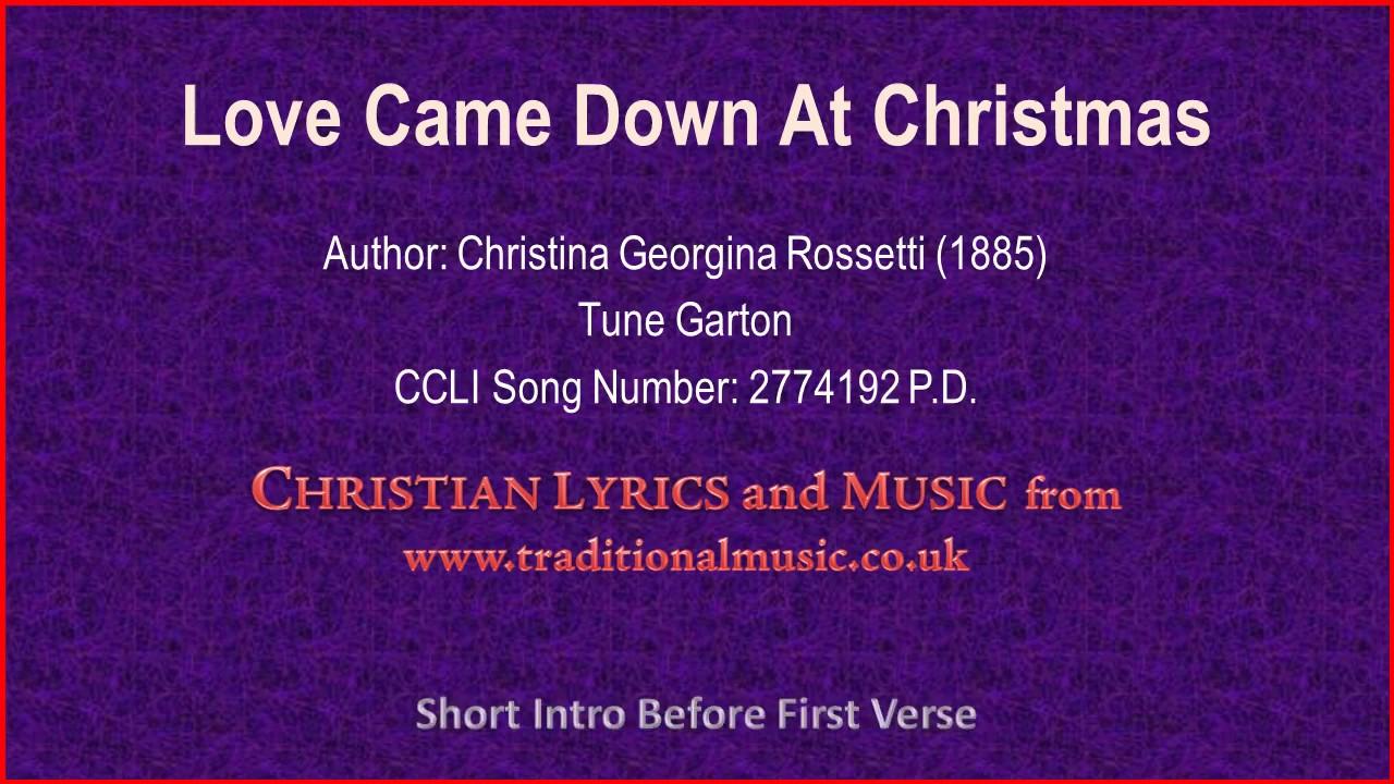 Love Came Down At Christmas(Rossetti) - Christian Lyrics & Music - YouTube