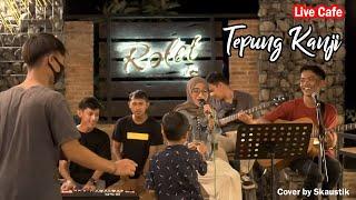 TEPUNG KANJI (AKU RA MUNDUR MAS) - SKAUSTIK   Live Cover at ROLET VIEW