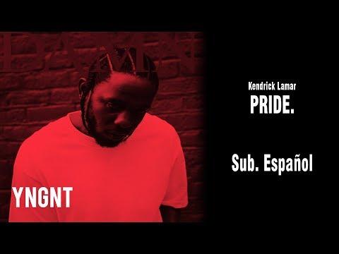 Kendrick Lamar - PRIDE. (Subtitulada al Español)