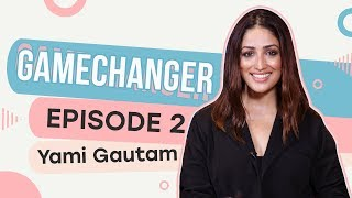 Yami Gautam on nepotism, being an outsider, battling perceptions, her low phase & game-changing 2019