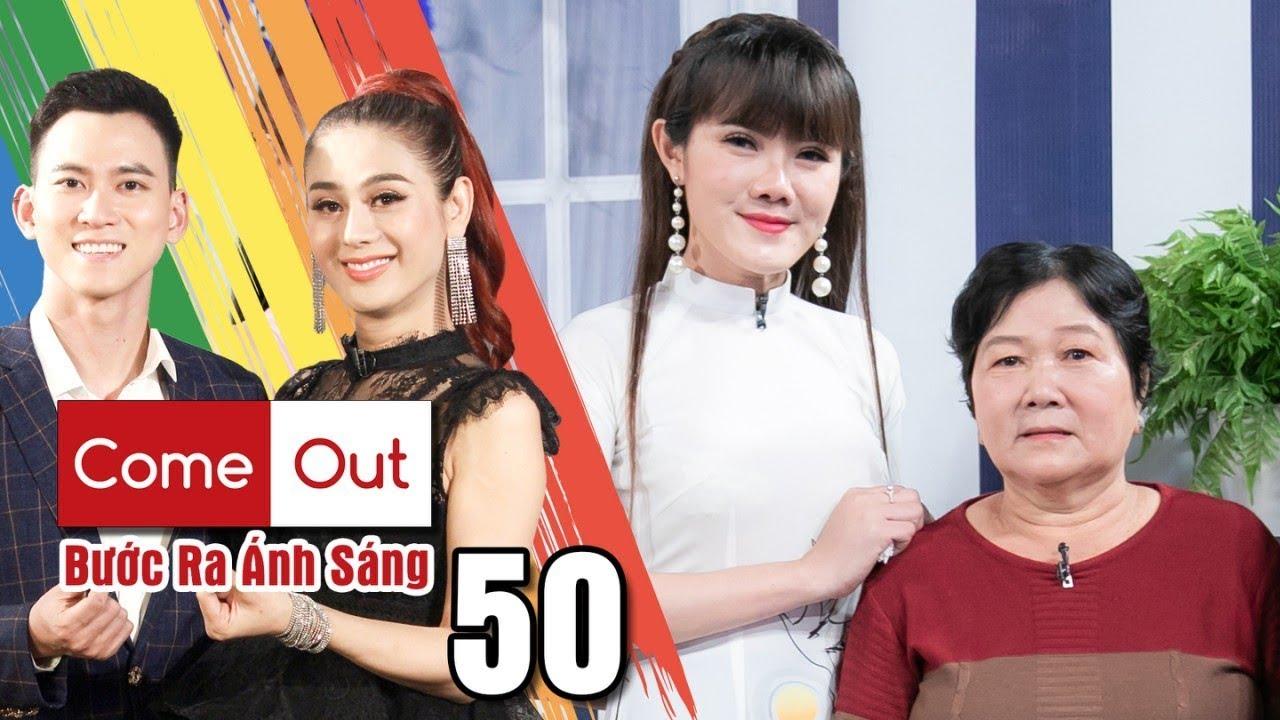 Come Out–BRAS|Tập 50 FULL|Tâm Thảo mượn chương trình gắn kết tình MẸ CON và nhắn 'MONG CHA HIỂU CON'