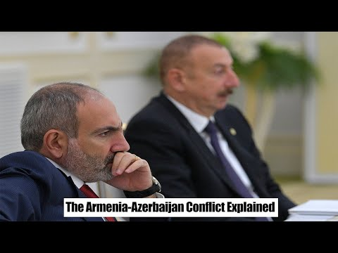 The Armenia Azerbaijan Conflict Explained