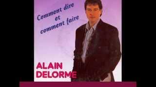 Alain Delorme - T'as les yeux ''Blue Moon'' (1991)