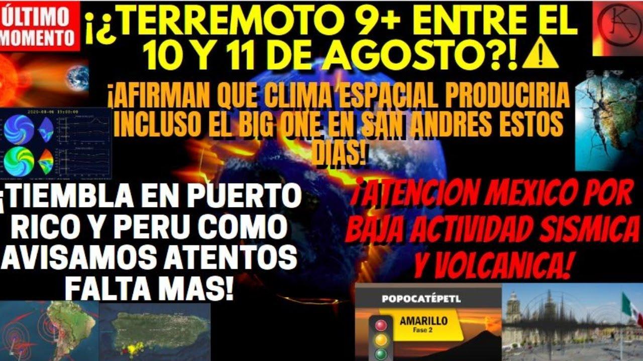 ¡TERREMOTO 9 GRADOS 10 AL 11 DE AGOSTO!¿ALERTA ALTA ?¡FUERTES SISMOS PUERTO RICO Y PERU DEJAN DAÑOS!