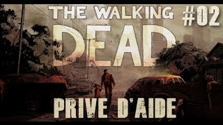 "The Walking Dead Saison 1/ Episode 2 ""Privé d'aide"" part#02 Walkthrough [Vostfr]"