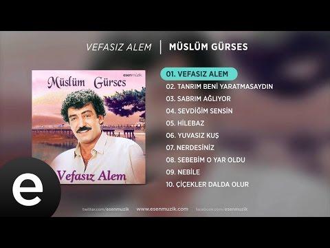 Vefasız Alem (Müslüm Gürses) Official Audio #vefasızalem #müslümgürses - Esen Müzik