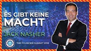 Es gibt KEINE MACHT - Jack Nasher - The Founder Summit 2018 | Entrepreneur University