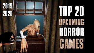 Top 20 Upcoming Horror Games 2019 - 2020 | PC, XBOX ONE, PS4