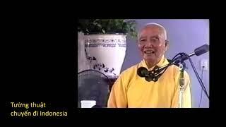 Tường thuật chuyến đi Indonesia chùa Phật Quang Bến Tre 27 1 2000